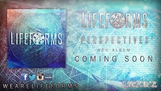 Lifeforms - Perspectives (New Song 2014) HD (LYRICS IN DESCIPTION)