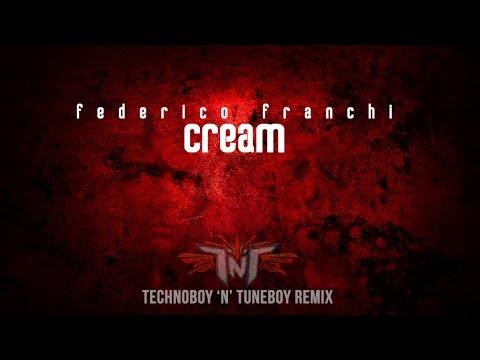 Federico Franchi - Cream (Technoboy 'N' Tuneboy Remix) (Official Teaser Video)