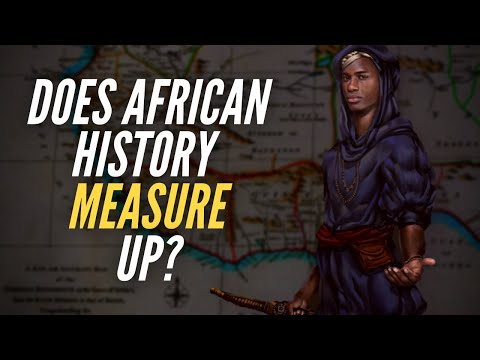 Does African History Measure Up?