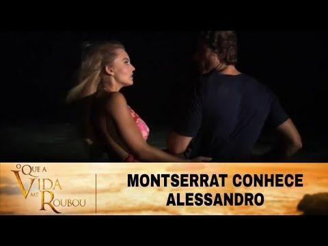Download O Que A Vida Me Roubou - Montserrat conhece Alessandro