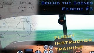 Behind the Scenes - Episode #03 - Flight Instructor Training