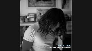 John Mayer - Love On The Weekend (Ed Patrick Cover)