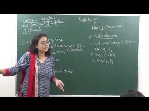 CHEM-XII-6-01 General principles and isolation of elements (2017) Pradeep Kshetrapal Physics channel