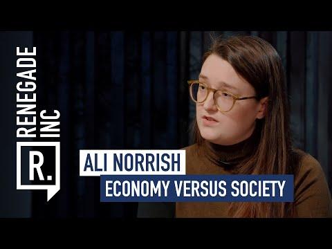 ALI NORRISH on Economy VS Society