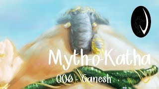 Myth-o-Katha - Ep 06 - Ganesh | 2D Animation Video | Vaanarsena Studios