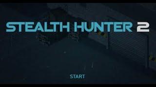 Stealth Hunter 2 Walkthrough (All Bonus Levels and Achievements)