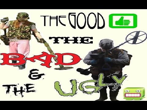 Real Live Metal Detecting The Good, The Bad and The Ugly #1