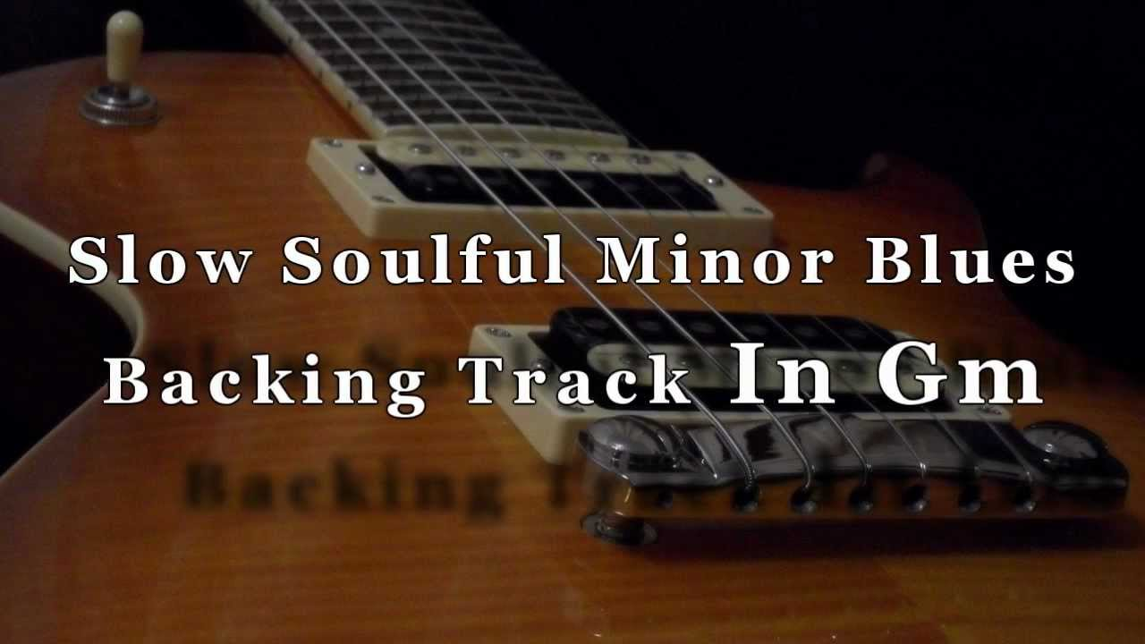 slow soulful minor blues guitar backing track in gm youtube. Black Bedroom Furniture Sets. Home Design Ideas