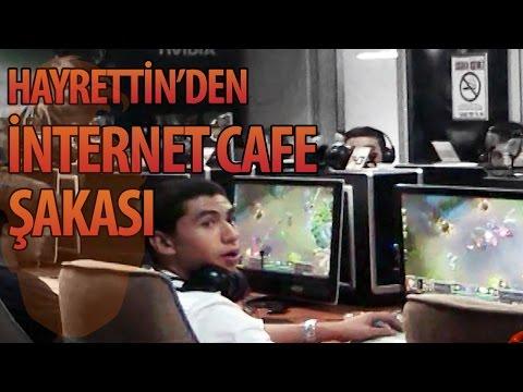 Hayrettin'den İnternet Cafe Şakası