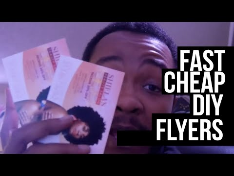 The FASTEST Way To Get Flyers Made! (DIY, Easy & Cheap)