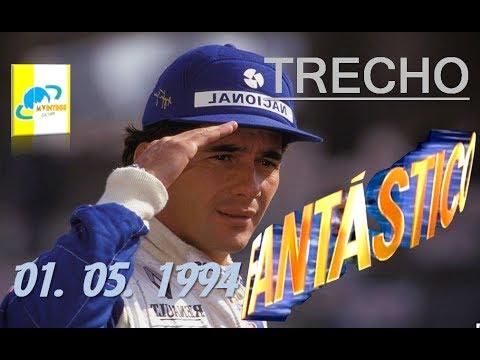 Trecho  - Fantástico -  [Ayrton Senna - Morte]  - Globo - 01. 05. 1994