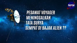 Voyager Pesawat Yang Meninggalkan Tata Surya   Part 1