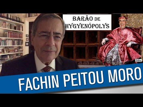Fachin devassa a República Federativa da Cloaca