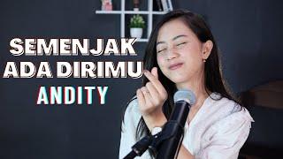 SEMENJAK ADA DIRIMU (ANDITY) - MICHELA THEA COVER