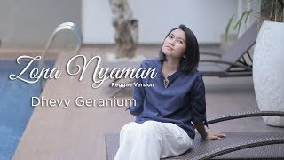 Zona Nyaman - Fourtwnty  Reggae Version By Dhevy Geranium