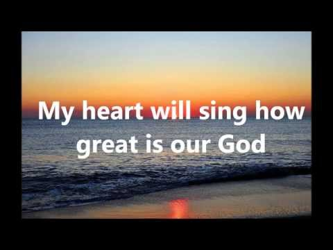 Hillsong United - How Great is Our God Lyrics
