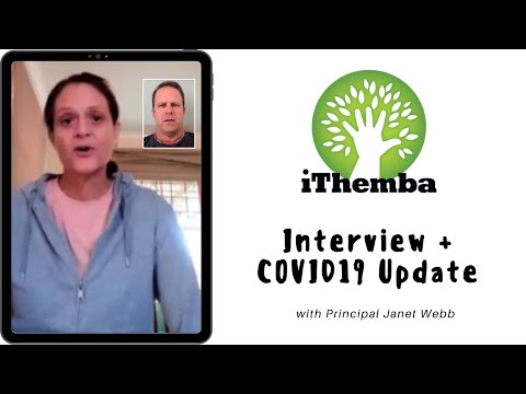 IThemba Interview + COVID19 Update With Principal Janet Webb