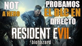 RESIDENT EVIL VII NOT A HERO | STARRING CHRIS REDFIELD