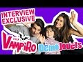Chica Vampiro en français Interview Exclusive avec Daisy et Max