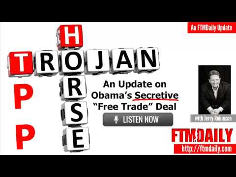 "Stop the TPP - Exposing Obama's Secretive ""Free Trade"" Deal"