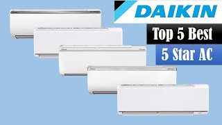 Best 5 Daikin 5 Star AC in 2020 Reason To Buy Daikin Air Conditioner Daikin ACs New Model 2020
