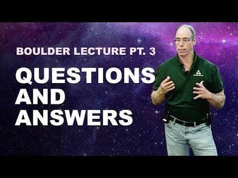 Dr. Steven Greer's Lecture in Boulder Pt. 3 ►Questions and Answers | 2018-06-23