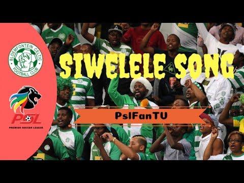 Siwelele Sa Masele | Bloem Celtics Song