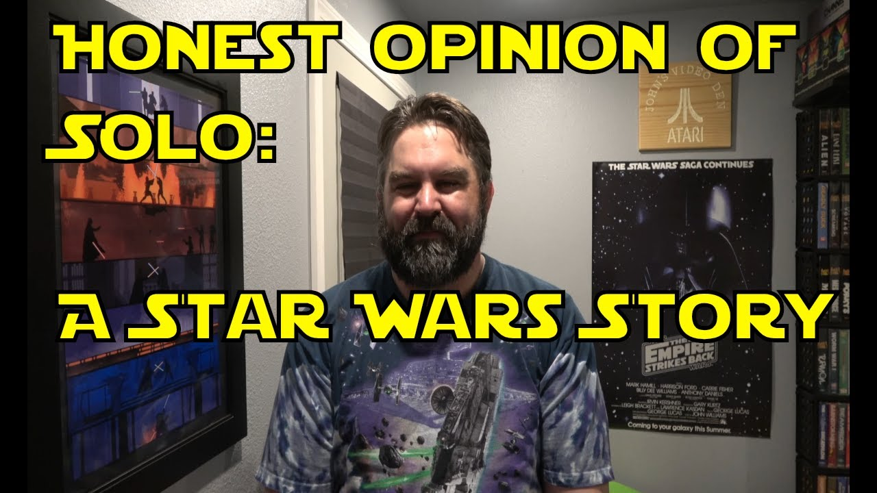 Honest Opinion of Solo:  A Star Wars Story(Spoiler Free)