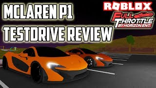 Mclaren P1 Test Drive Review!! | Full Throttle (ROBLOX)