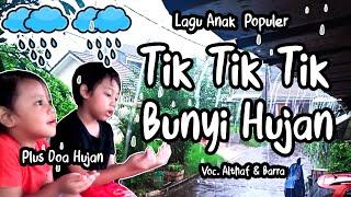 Tik Tik Tik Bunyi Hujan   Doa Hujan   Lagu Anak Indonesia Terpopuler   Althaf Barra Channel