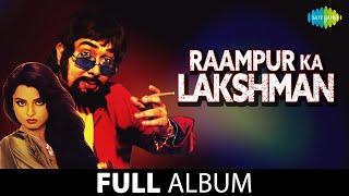 Raampur Ka Lakshman | Full Alb…