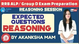 Expected Questions Of Reasoning For RRB ALP/GROUP D By Akanksha Mam
