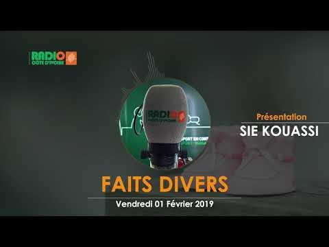 FAITS DIVERS  DU 1er FÉVRIER 2019 - Radio CÔTE D'IVOIRE