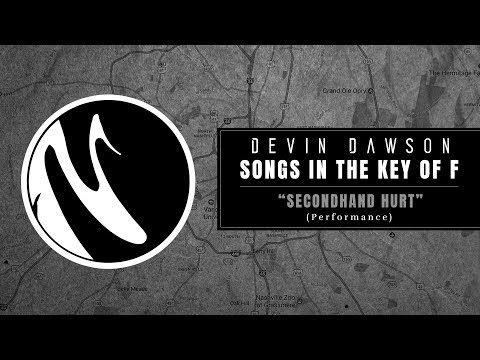 "Devin Dawson - ""Secondhand Hurt"" (Songs In The Key Of F Performance)"