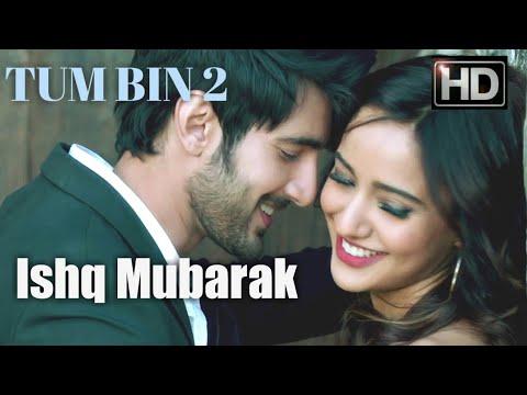 Ishq Mubarak(Female Version)_Tum Bin 2_Official Video