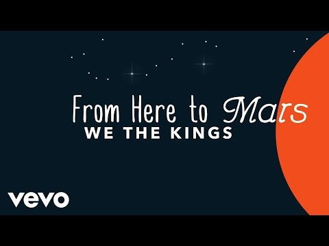 We The Kings  From Here to Mars Lyric