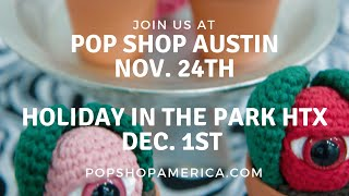 Join us at Pop Shop Austin & Holiday in the Park 2018