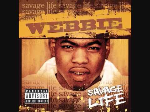 WEBBIE SAVAGE LIFE_G SHIT