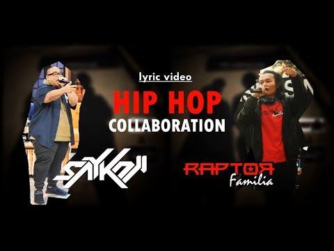 RAPTORfamilia feat. SAYKOJI - Hip Hop Collaboration (Official Lyric Video)