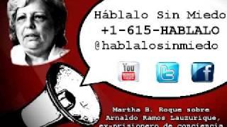 #Cuba: @marthabroque sobre Arnaldo Ramos Lauzurique ex-prisionero de conciencia liberado...