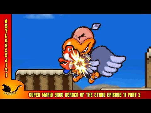SMB Heroes of the Stars Episode 11 - Part 3