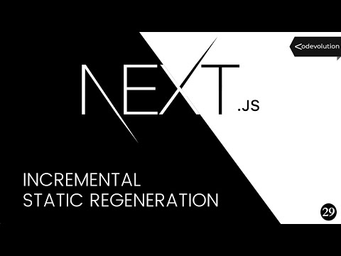 Next.js Tutorial - 29 - Incremental Static Regeneration