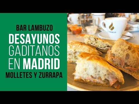 Bar Lambuzo - Desayunos Gaditanos en Madrid con Molletes y Zurrapa de Villamartín