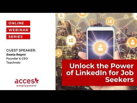 Unlock The Power of LinkedIn for Job Seekers