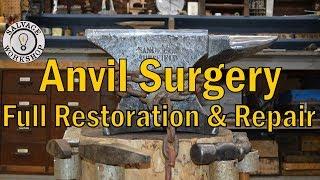 Anvil Surgery ~ RESTORATION & REPAIR