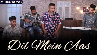 Dil Mein Aas Asheem Mangoli 2019 Latest Romantic Song