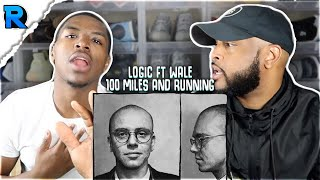 100 MILES AND RUNNING x LOGIC ft WALE | THEY SPAZZED | REACTION & REVIEW