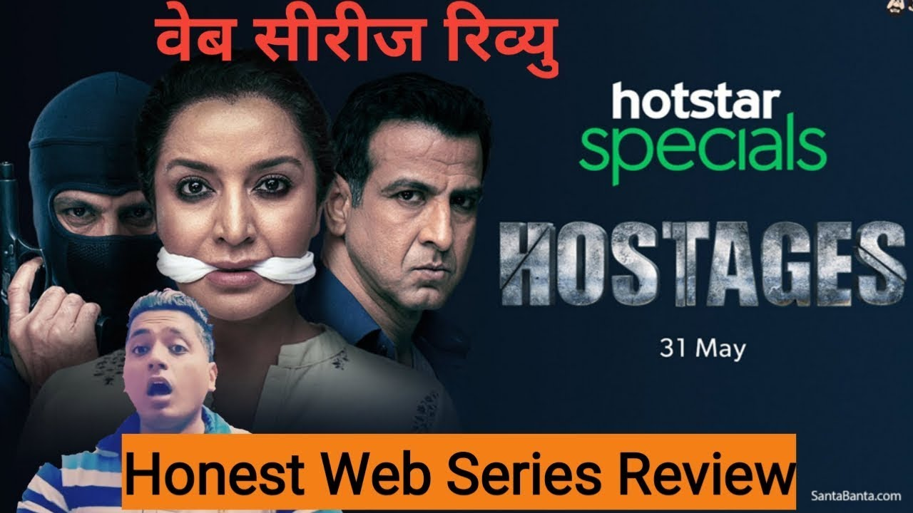 Hostages-Hotstar specials Web Series Review By Arhaan