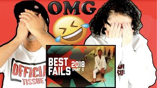 Best Fails of the Year: Part 1 (2018) REACTION