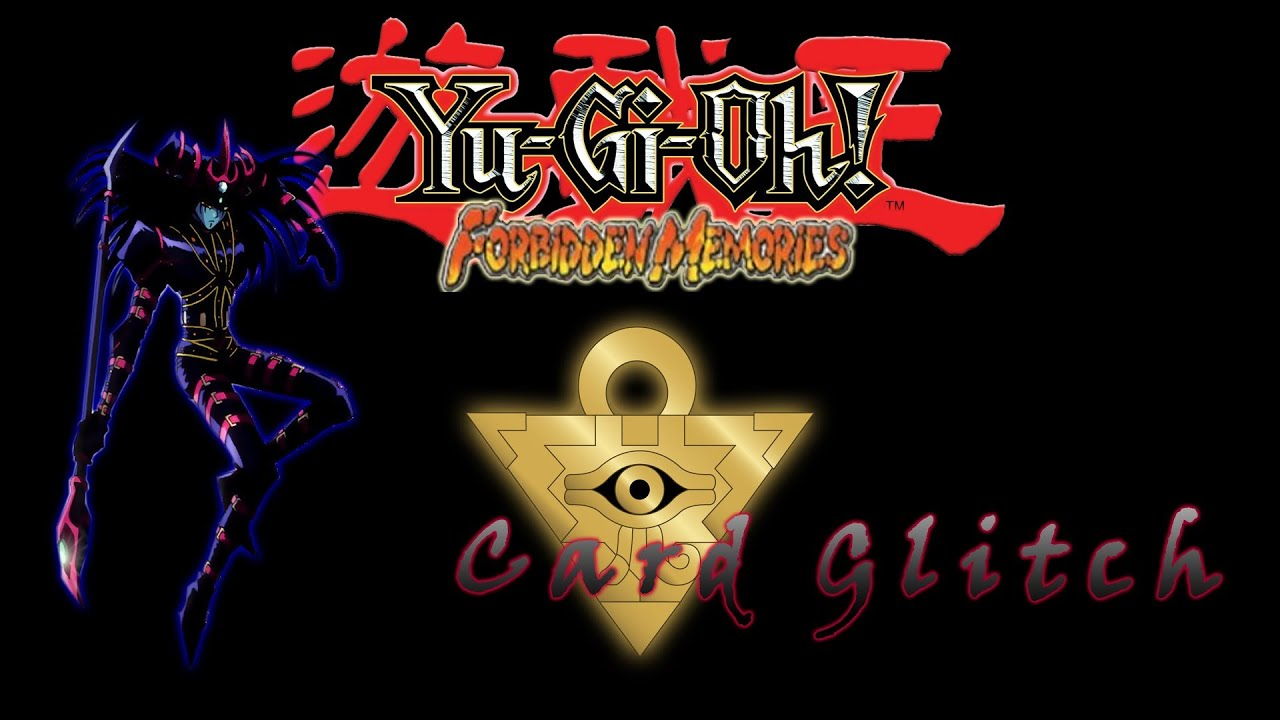 Yu-Gi-Oh! Forbidden Memories - Strange Card Glitch